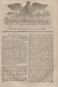 Privilegirte Schlesische Zeitung. 1836, No. 12 (15 Januar) + dod.
