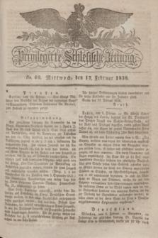 Privilegirte Schlesische Zeitung. 1836, No. 40 (17 Februar) + dod.
