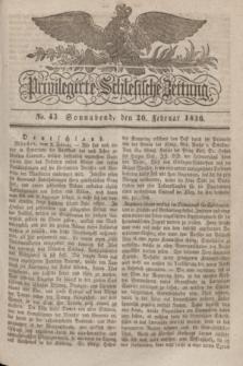 Privilegirte Schlesische Zeitung. 1836, No. 43 (20 Februar) + dod.