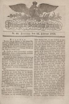 Privilegirte Schlesische Zeitung. 1836, No. 48 (26 Februar) + dod.