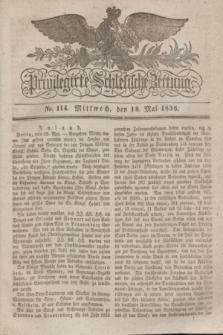 Privilegirte Schlesische Zeitung. 1836, No. 114 (18 Mai) + dod.