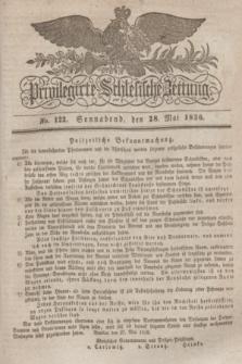 Privilegirte Schlesische Zeitung. 1836, No. 122 (28 Mai) + dod.