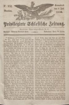Privilegirte Schlesische Zeitung. 1836, No. 152 (2 Juli) + dod.