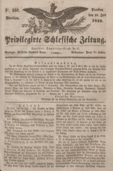 Privilegirte Schlesische Zeitung. 1836, No. 166 (19 Juli) + dod.