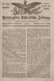 Privilegirte Schlesische Zeitung. 1836, No. 175 (29 Juli) + dod.