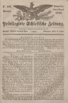 Privilegirte Schlesische Zeitung. 1836, No. 180 (4 August) + dod.