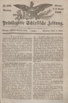 Privilegirte Schlesische Zeitung. 1836, № 189 (15 August) + dod.