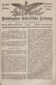 Privilegirte Schlesische Zeitung. 1836, № 210 (8 September) + dod.