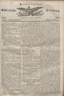Privilegirte Schlesische Zeitung. 1844, № 70 (22 März) + dod.