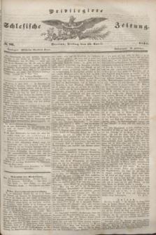 Privilegirte Schlesische Zeitung. 1844, № 86 (12 April) + dod.