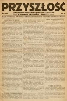Przyszłość : czasopismo współpracowników kupieckich w handlu, przemyśle ispedycji. 1912, nr2