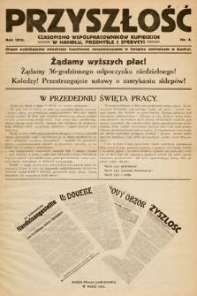 Przyszłość : czasopismo współpracowników kupieckich w handlu, przemyśle ispedycji. 1912, nr4