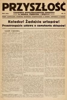 Przyszłość : czasopismo współpracowników kupieckich w handlu, przemyśle ispedycji. 1912, nr5