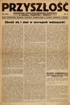 Przyszłość : czasopismo współpracowników kupieckich w handlu, przemyśle ispedycji. 1912, nr6