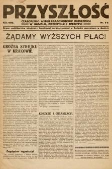 Przyszłość : czasopismo współpracowników kupieckich w handlu, przemyśle ispedycji. 1912, nr8-9