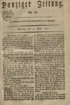Danziger Zeitung. 1817, No. 67 (28 April)