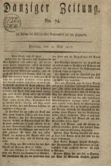 Danziger Zeitung. 1817, No. 74 (9 Mai)