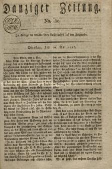 Danziger Zeitung. 1817, No. 80 (20 Mai)