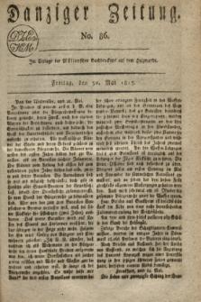 Danziger Zeitung. 1817, No. 86 (30 Mai)
