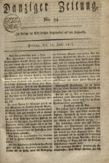 Danziger Zeitung. 1817, No. 94 (13 Juni)