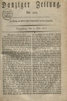 Danziger Zeitung. 1817, No. 105 (3 Juli)