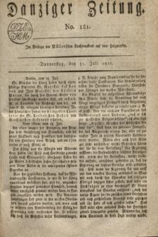 Danziger Zeitung. 1817, No. 121 (31 Juli)