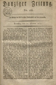 Danziger Zeitung. 1817, No. 168 (21 Oktober)