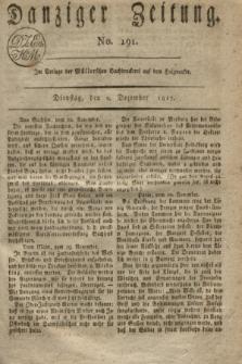 Danziger Zeitung. 1817, No. 191 (2 Dezember)