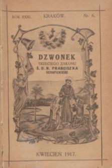 Dzwonek Trzeciego Zakonu Ś. O. N. Franciszka Serafickiego. R.31, nr 6 (kwiecień 1917)