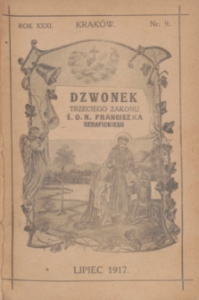 Dzwonek Trzeciego Zakonu Ś. O. N. Franciszka Serafickiego. R.31, nr 9 (lipiec 1917)
