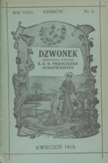 Dzwonek Trzeciego Zakonu Ś. O. N. Franciszka Serafickiego. R.32, nr 4 (kwiecień 1918)