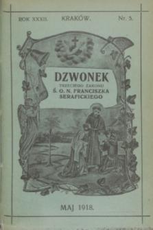 Dzwonek Trzeciego Zakonu Ś. O. N. Franciszka Serafickiego. R.32, nr 5 (maj 1918)