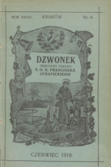Dzwonek Trzeciego Zakonu Ś. O. N. Franciszka Serafickiego. R.32, nr 6 (czerwiec 1918)