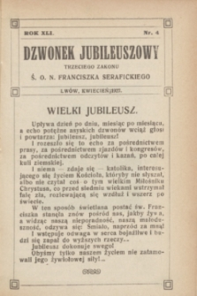 Dzwonek Jubileuszowy Trzeciego Zakonu Ś. O. N. Franciszka Serafickiego. R.41, nr 4 (kwiecień 1927)