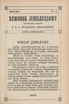 Dzwonek Jubileuszowy Trzeciego Zakonu Ś. O. N. Franciszka Serafickiego. R.41, nr 6 (czerwiec 1927)