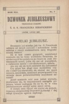 Dzwonek Jubileuszowy Trzeciego Zakonu Ś. O. N. Franciszka Serafickiego. R.41, nr 7 (lipiec 1927)