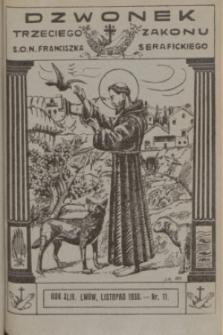 Dzwonek Trzeciego Zakonu S. O. N. Franciszka Serafickiego. R.44, nr 11 (listopad 1930) + dod.