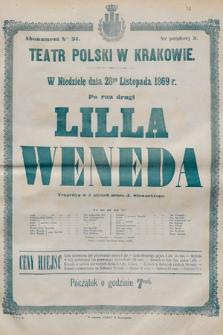 W niedzielę dnia 28go listopada 1869 r. po raz drugi Lilla Weneda, tragedya w 5 aktach przez J. Słowackiego