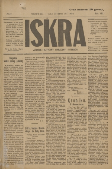 Iskra : dziennik polityczny, społeczny i literacki. R.8, № 67 (23 marca 1917)