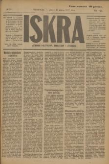 Iskra : dziennik polityczny, społeczny i literacki. R.8, № 73 (30 marca 1917)
