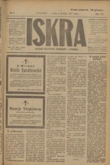 Iskra : dziennik polityczny, społeczny i literacki. R.8, № 77 (4 kwietnia 1917)