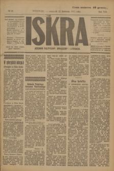 Iskra : dziennik polityczny, społeczny i literacki. R.8, № 83 (12 kwietnia 1917)