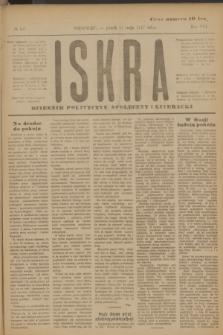 Iskra : dziennik polityczny, społeczny i literacki. R.8, № 107 (11 maja 1917)