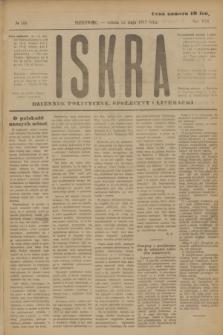 Iskra : dziennik polityczny, społeczny i literacki. R.8, № 108 (12 maja 1917)