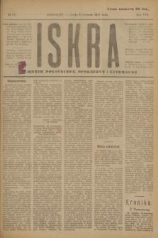 Iskra : dziennik polityczny, społeczny i literacki. R.8, № 127 (6 czerwca 1917)