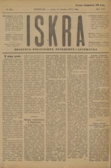 Iskra : dziennik polityczny, społeczny i literacki. R.8, № 132 (13 czerwca 1917)
