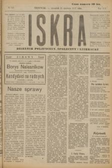 Iskra : dziennik polityczny, społeczny i literacki. R.8, № 139 (21 czerwca 1917)