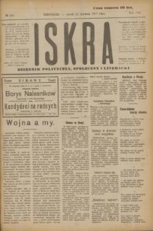 Iskra : dziennik polityczny, społeczny i literacki. R.8, № 140 (22 czerwca 1917)