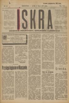 Iskra : dziennik polityczny, społeczny i literacki. R.8, № 155 (11 lipca 1917)