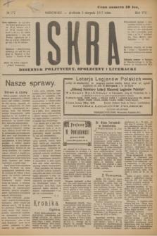 Iskra : dziennik polityczny, społeczny i literacki. R.8, № 177 (5 sierpnia 1917)